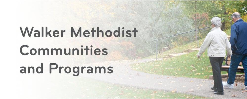 Walker Methodist communities and programs